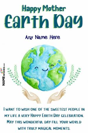 Beautiful Earth Day Wishes With Name For Everyone