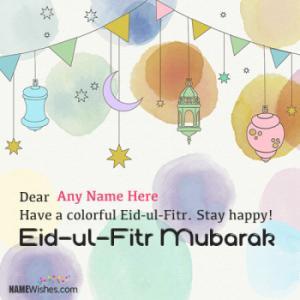 Best Eid Mubarak Wishes With Name to Celebrate Eid al Fitr