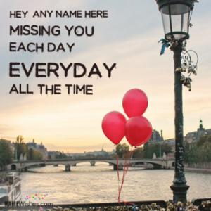 I Miss You Quotes and Wishes With Name