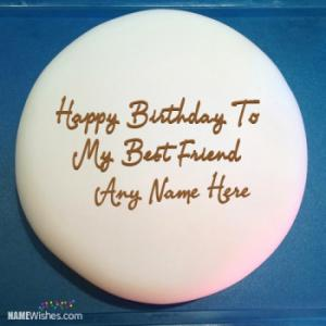 Birthday Cake For Best Friend With Name