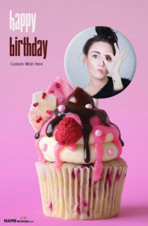 Birthday Cake with Photo - Cupcake With Custom Wish