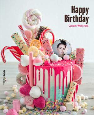 Birthday Cake with Photo - Epic Candy Cake For Girls
