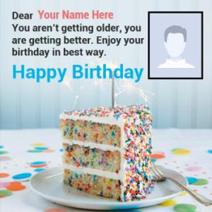 Getting Older Birthday Wish With Name and Photo
