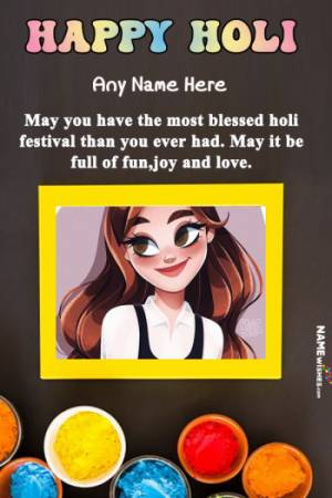 Colorful Happy Holi Wish With Name and Pic Edit