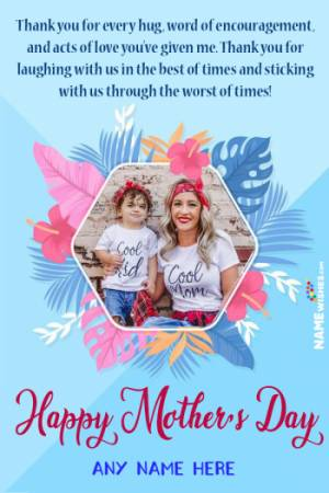 Colorful Mothers Day Wish With Name and Pic Edit Online Gift