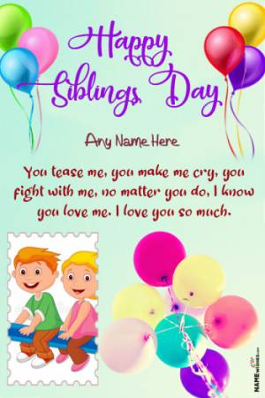 Colorful National Siblings Day Wish With Name and Photo Edit