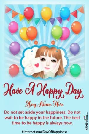 International Day of Happiness Quotes with Name and Photo