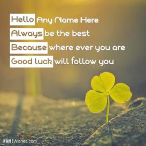 Cool Good Luck Wish With Name Editing Online