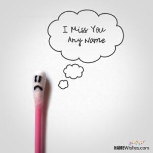 Cool Miss You Image With Name Editing Online