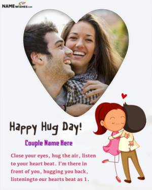 Happy Hug Day Wishes With Name and Photo