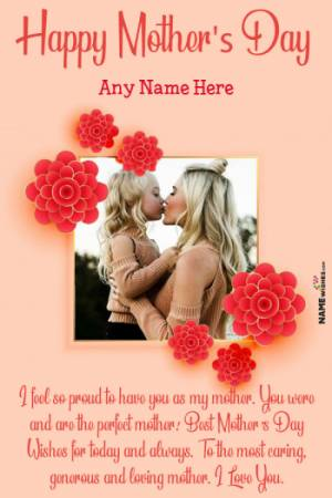 Cute Flowers Mothers Day Wish Photo Frame With Name Edit
