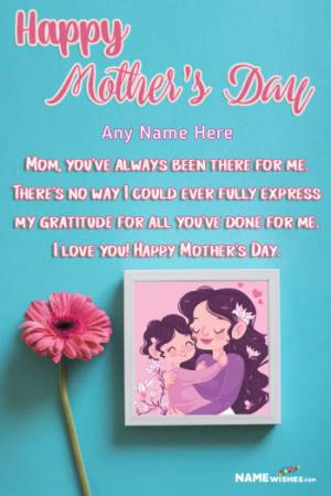 Cute Flowers Mothers Day Wish With Name and Photo Frame