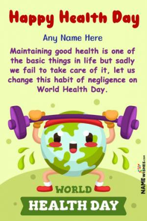 Cute Happy World Health Day Wishes With Name Edit Online