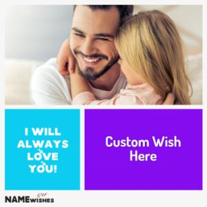 Fathers Day Wish With Name and Photo