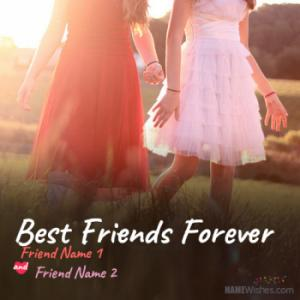 Friendship Quotes For Best Friends With Names