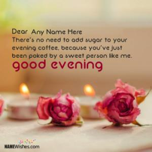 Good Evening Images With Your Name and Photos