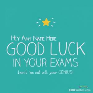 Good Luck Wish For Exams With Name