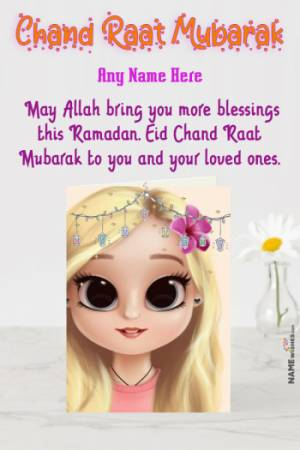 Greeting Card Chand Raat Mubarak wishes With Name and Pic