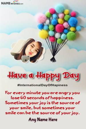 Balloons Day of Happiness Quotes with Name and Pic Edit