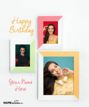 Happy Birthday Collage With 3 Minimal Frames