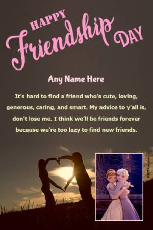 Happy Friendship Day Quotes With Name and pic Edit