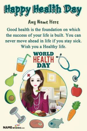 Happy Health Day Wishes Quotes With Name and Pic Edit Online