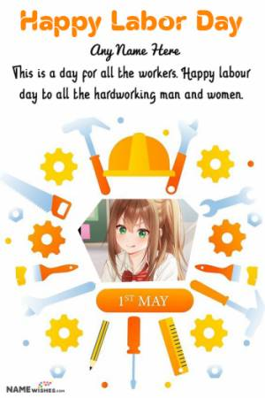 Happy Labour Day Wishes with Name and Photo Editor Online