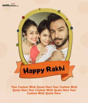 Happy Rakhi Quote With Name and Brother Sister Photo