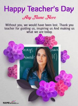Happy Teacher's Day Wish With Name and Photo 2020