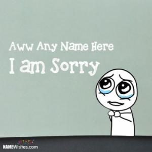 Cute I am Sorry Cartoon Image With Name Editing