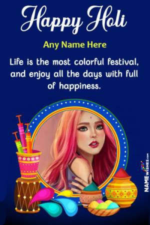Happy Holi Wishes With Name and Photo