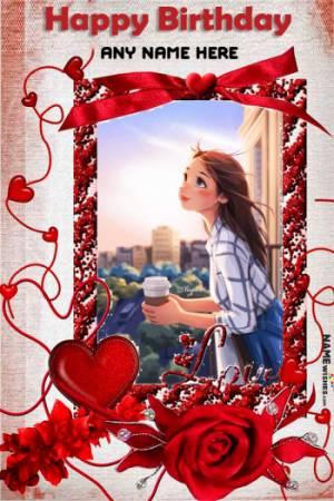 Love Birthday Photo Frame Wish With Name Editor