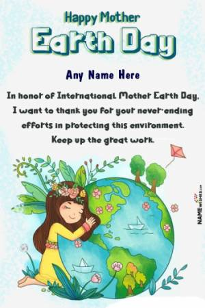 Mother Earth Day Greetings With Name Free online Edit