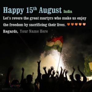 New Happy 15 August Wishes With Name