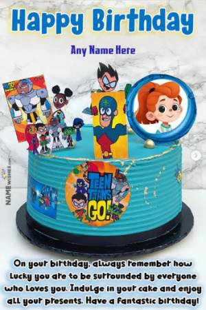 Teen Titans Go Birthday Cake With Name and Photo For Kids