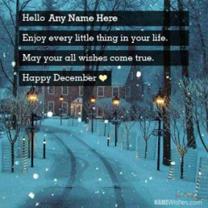 Hello December Wishes With Your Name