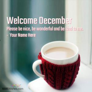 Welcome December Wishes With Name