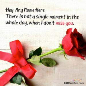 Write Name On Rose Miss You Images