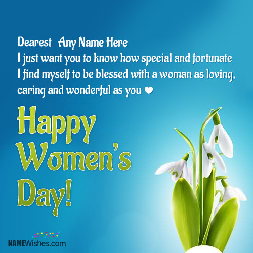 Awesome Happy Womens Day Wishes With Name
