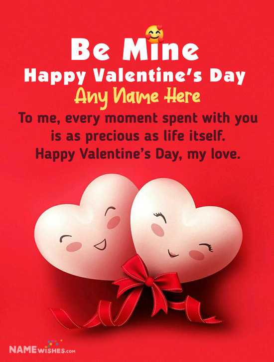 Be Mine Valentine Day Wish With Name and Love Message