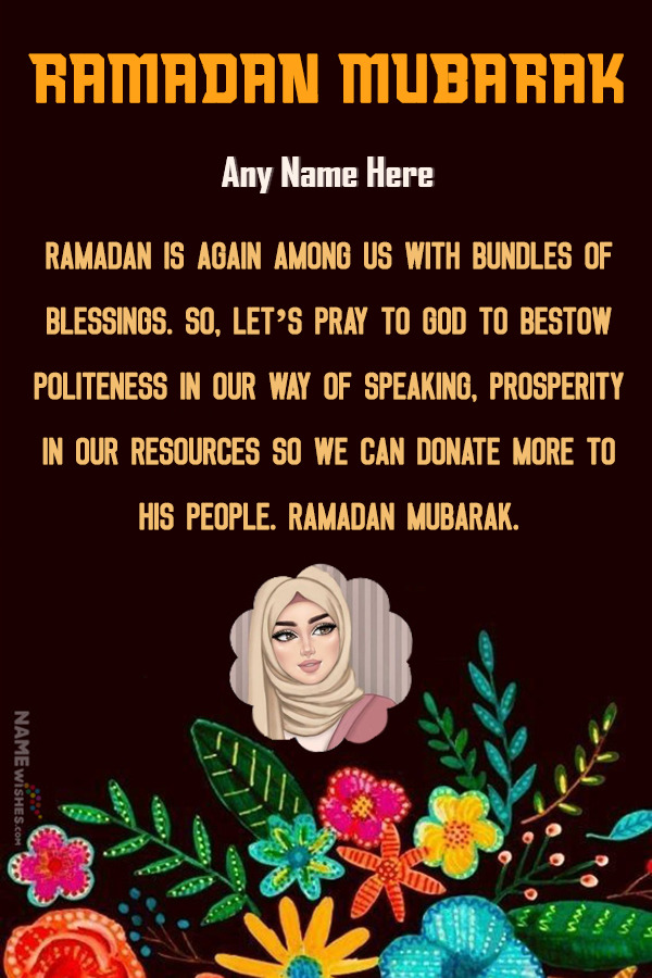 Beautiful Flowers Ramadan Kareem Wish With Name and Pic Edit Online