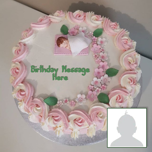 Birthday Cake With Name and Photo For Baby