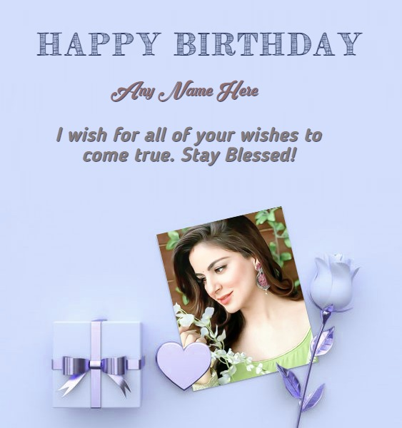 Birthday Wish With Name and Photo For Wife or Girl Friend