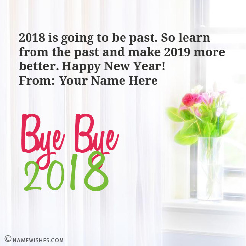 Bye Bye 2018 Wishes With Name