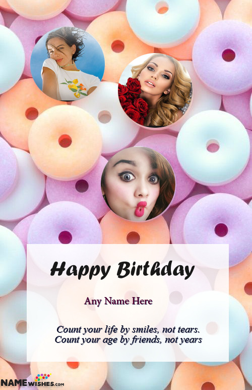 Colorful Donuts themed Birthday Wish for Friend with Name and Photo