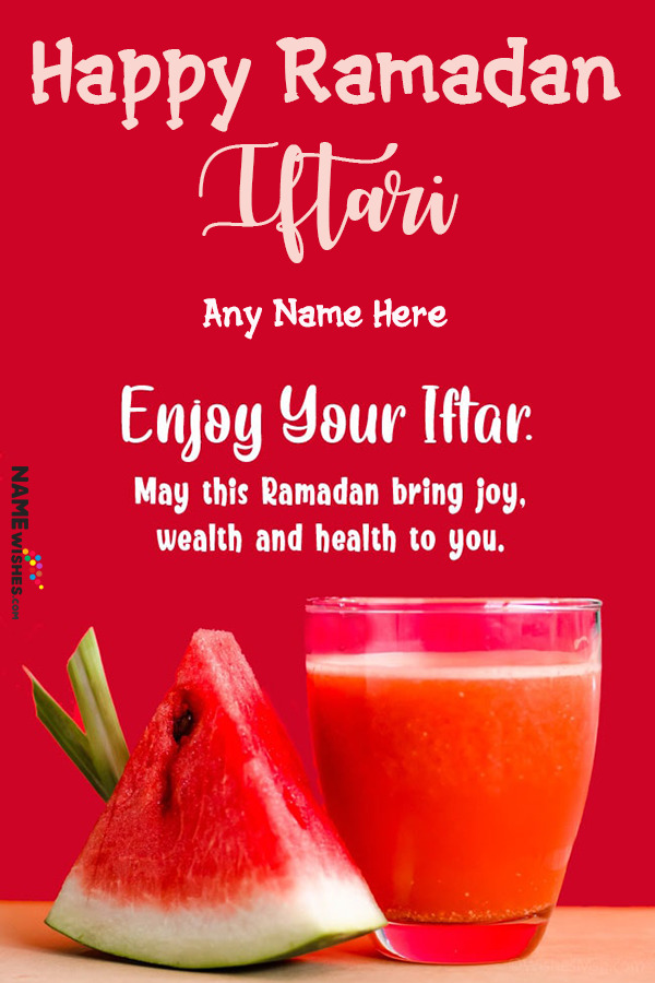Cool Rooh Afza and Watermelon Iftaar Mubarak wish with Name Edit Online