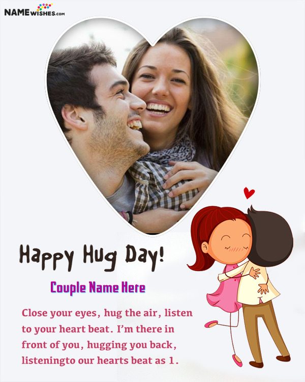 Cute animated Happy Hug Day Heart Frame with name Edit Online