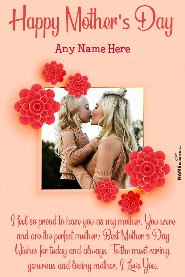 Cute Flowers Mothers Day Wish Photo Frame With Name Edit Free Online