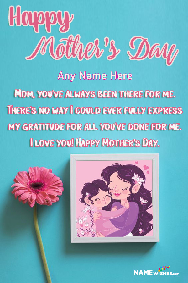 Cute Flowers Mothers Day Wish With Name and Photo Frame Edit Online