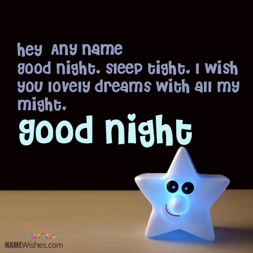 Cute and Lovely Good Night Wishes With Name